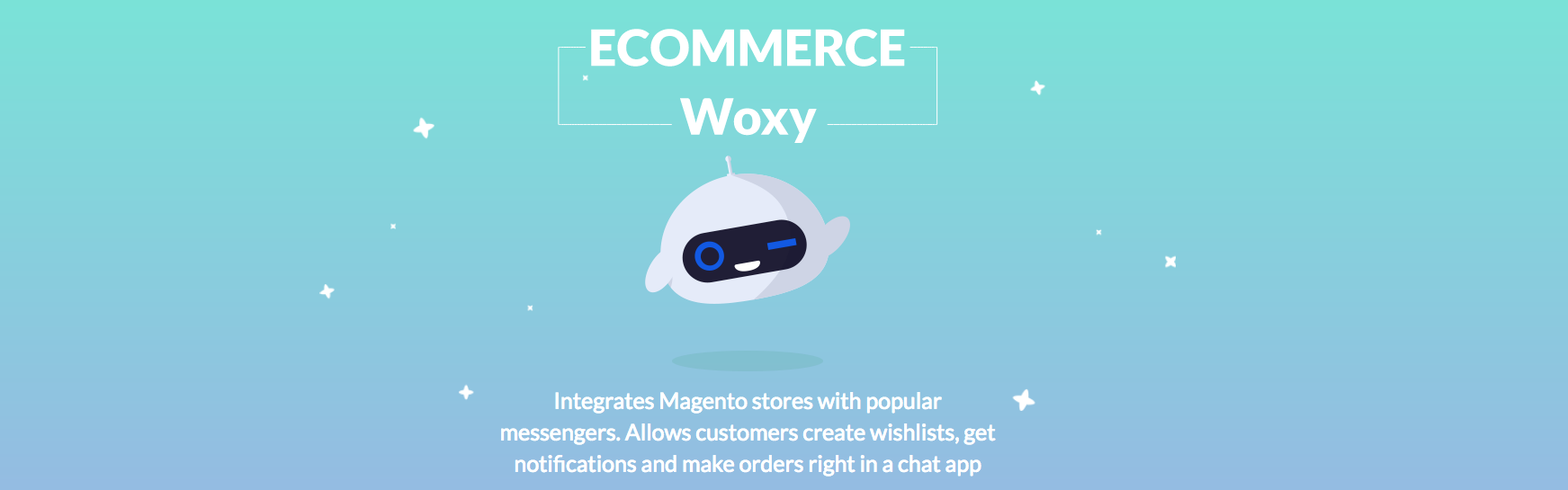 Woxy - Chatbot for Magento 2
