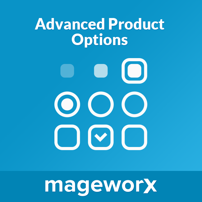 Advanced Product Options for Magento 2