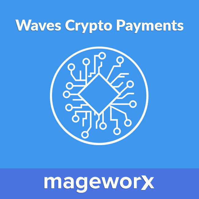 Waves Magento crypto payments