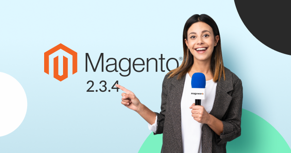 Magento 2.3.4. Features Overview | MageWorx Blog