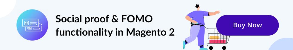 Social Proof & FOMO Marketing in Magento 2 | MageWorx Magento Blog