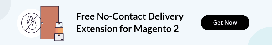 Contactless Delivery Options in Magento 2 | MageWorx Blog