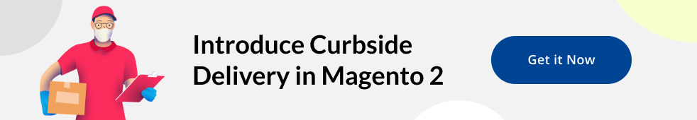 Curbside Pickup in Magento 2 by MageWorx