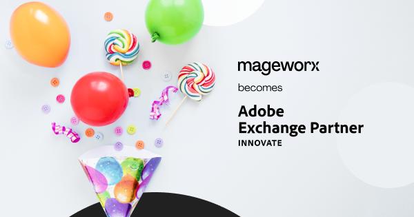 Mageworx Becomes Adobe Innovate Exchange Partner
